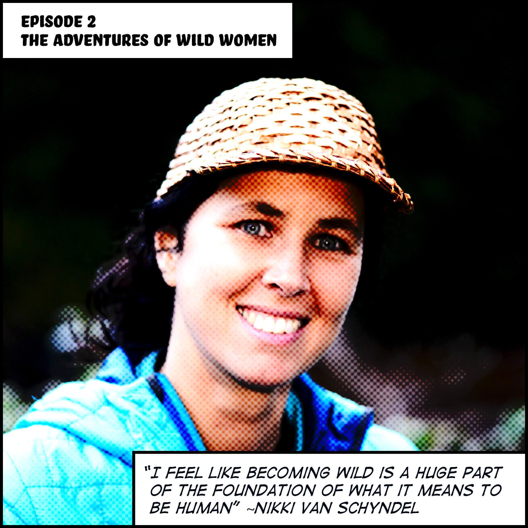 Episode 2-The Adventures Of Wild Women Podcast