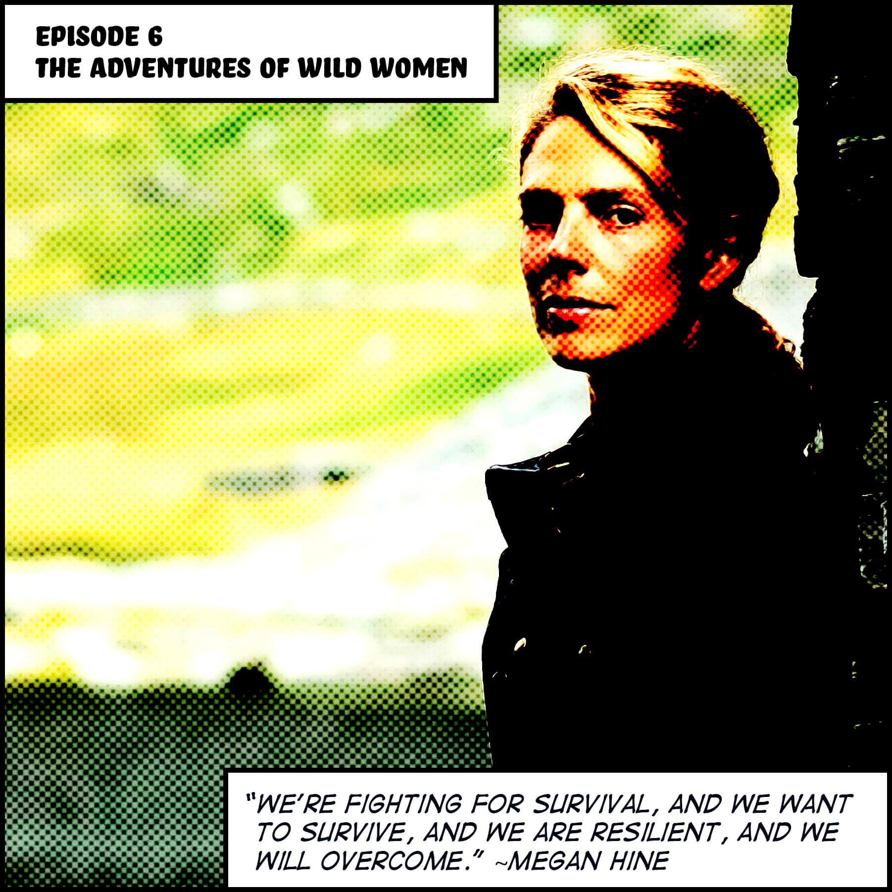 Episode 6_The Adventures Of Wild Women